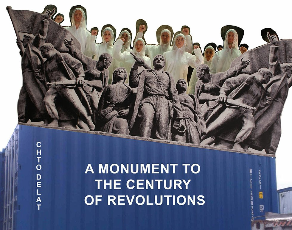 A Monument to the Century of Revolutions_by Chto Delat.jpg