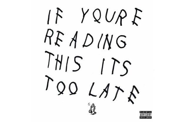 MusicLA_drake-if-you-re-reading-this-its-too-late-1024x1024_px626.jpg