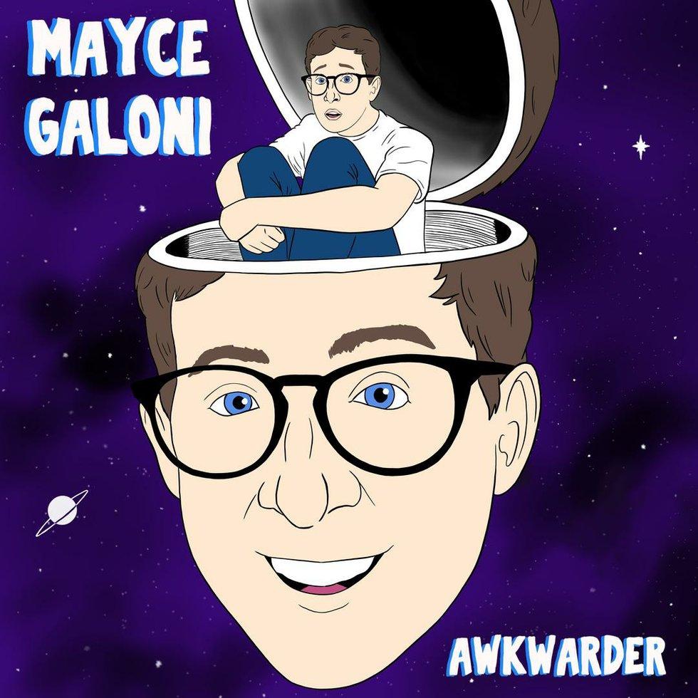 Mayce Galoni Awkwarder.jpg