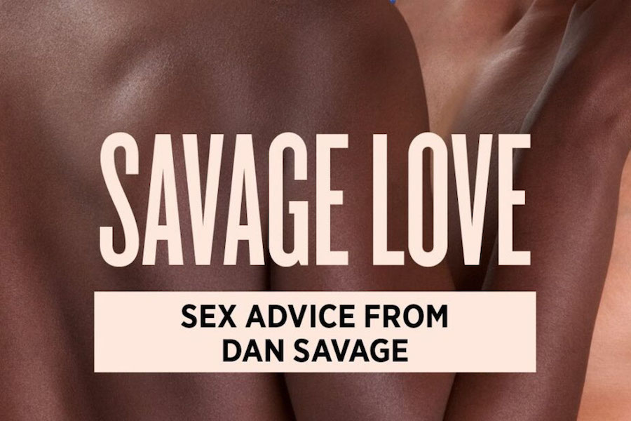 A graphic that accompanies Dan Savage's Savage Love column