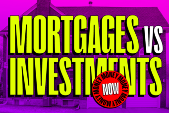 NOW Money mortgage fixed variable rate investments savings